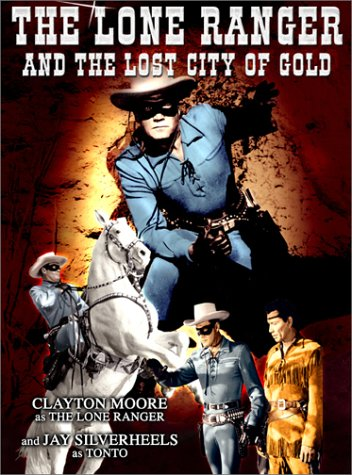 The Lone Ranger and the Lost City of Gold / �������� �������� � ����� ������ (1958)