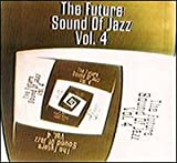 Album cover for The Future Sound of Jazz, Volume 4 (disc 1)