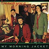 My Morning Jacket Does Xmas Fiasco Style