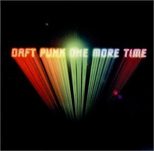Daft Punk - One More Time - Zortam Music