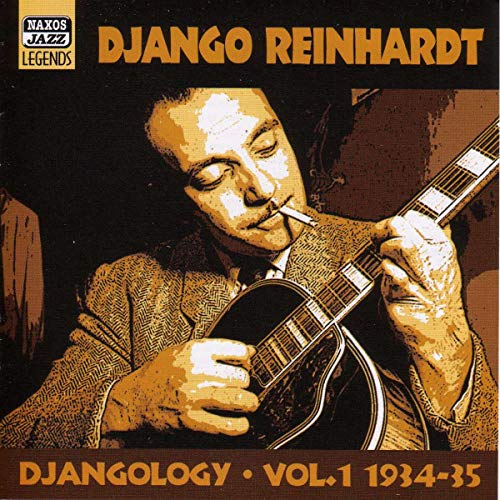 Django Reinhardt: Djangology Volume 1: 1934 -1935 / Classic Recordings by the Quintette Du Hot Club De France Volume 2: 1938 - 1938