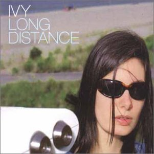Ivy - Long Distance (Limited Edition) - Zortam Music