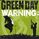Green Day Warning #1 Album Lyrics