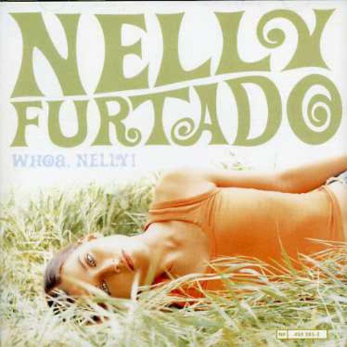 Nelly Furtado - Whoa, Nelly! - Zortam Music