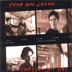 "Evan & Jaron - ""Crazy For This Girl"""
