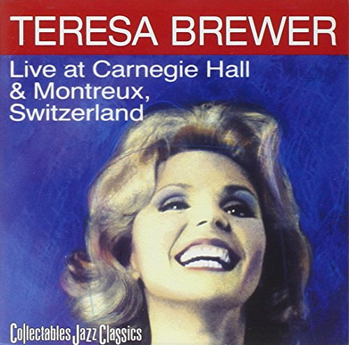 Live at Carnegie Hall & Montreux Switzerland