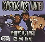 >Compton's Most Wanted - One Time Gaffled 'Em Up