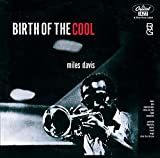 Birth of the Cool (1949) (Album) by Miles Davis