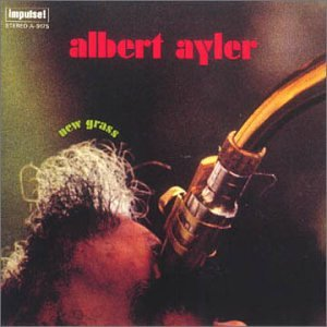 Albert Ayler: New Grass