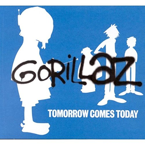 Gorillaz - Tomorrow Comes Today - Zortam Music
