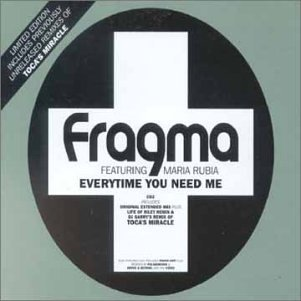 Fragma - Everytime You Need Me - Zortam Music