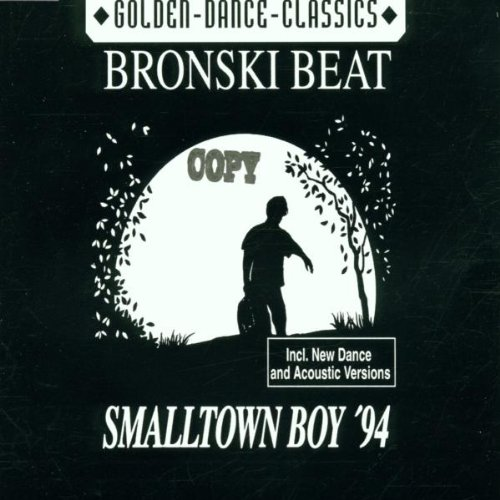 Bronski Beat - Smalltown Boy - Zortam Music