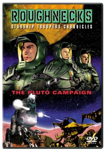 Roughnecks - The Starship Troopers Chronicles - The Pluto Campaign / Звездный десант - Операция Плутон (1999)