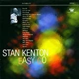 Stan Kenton: Easy Go