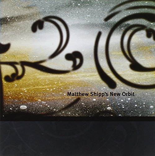 Matthew Shipp: New Orbit