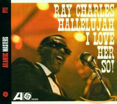 Ray Charles - Hallelujah, I Love Her So - Zortam Music