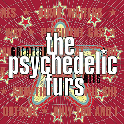 Psychedelic Furs - The Psychedelic Furs - Greatest Hits - Zortam Music