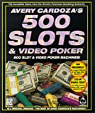 Avery Cardoza's 500 Slots & Video Poker