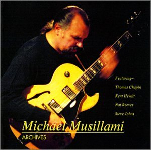 Michael Musillami: Archives/Mar's Bars/Groove Teacher