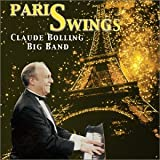 The Claude Bolling Big Band: Paris Swing