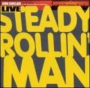 John Sinclair & His Boston Blues Scholars: Steady Rollin' Man