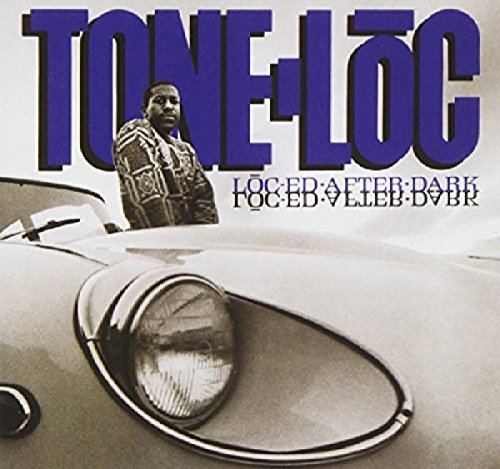 Tone Loc - Loc-ed After Dark