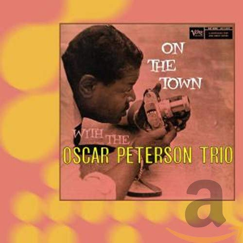 Oscar Peterson - On the Town - Zortam Music