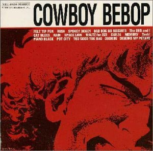 Original album cover of Cowboy Bebop by Yoko Kanno, Seatbelts