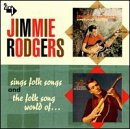 Carátula de Jimmie Rodgers Sings Folk Songs / The Folk Song World of Jimmie Rodgers