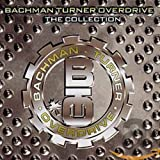 Bachman-Turner Overdrive: The Collection