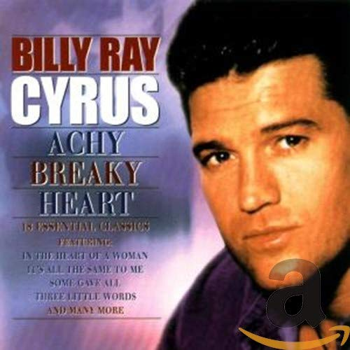 BILLY RAY CYRUS - Achy Breaky Heart - Zortam Music