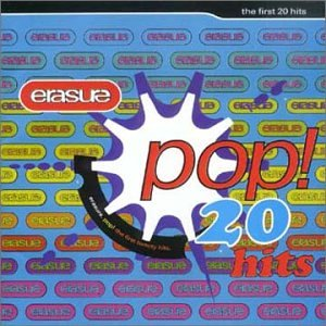 Erasure - Pop The First 20 Hits (18) - Zortam Music