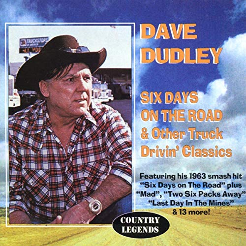Dave Dudley - Six Days on the Road - Zortam Music