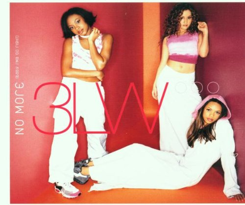 "3LW - ""No More"" (Single)"
