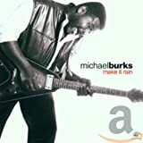 What Can A Man Do - Michael Burks
