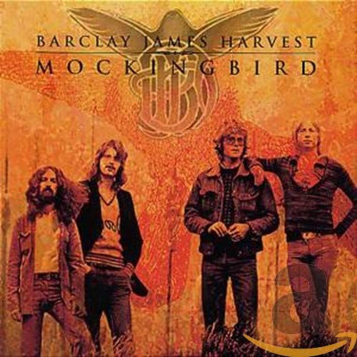 Barclay James Harvest - Mockingbird - Zortam Music