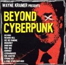 Album cover for Wayne Kramer Presents Beyond Cyberpunk