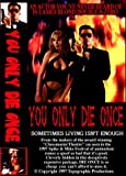 You Only Die Once (A James Bond Spoof)