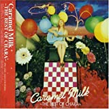Caramel Milk-The Best of Chara