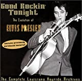 Good Rockin' Tonight-The Complete Louisiana Hayride Archives