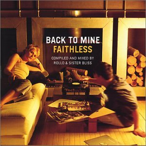 Faithless - Back To Mine - Zortam Music