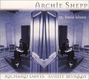 Archie Shepp: St. Louis Blues
