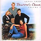 Various Artists - Songs from Dawson's Creek Volume 2