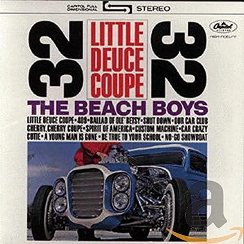 The Beach Boys - Little Deuce Coupe - Zortam Music