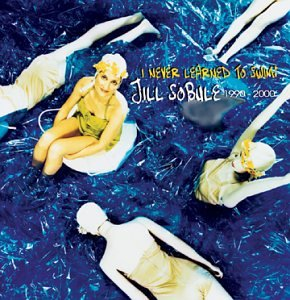 I Never Learned to Swim: Jill Sobule 1990-2000