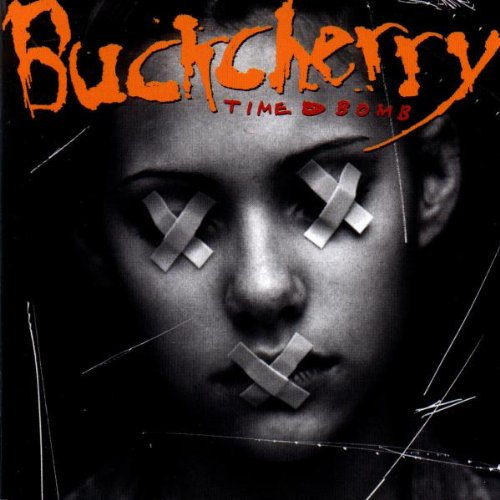BUCKCHERRY - Time Bomb - Zortam Music