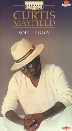 Curtis Mayfield - Soul Legacy (Disc 1) - Zortam Music