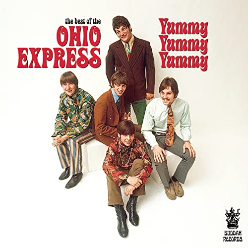 The Best of the Ohio Express: Yummy Yummy Yummy
