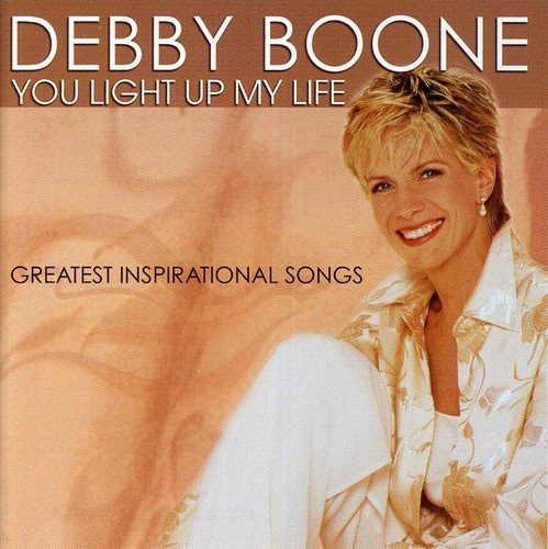 You Light up My Life: Greatest Inspirational Songs