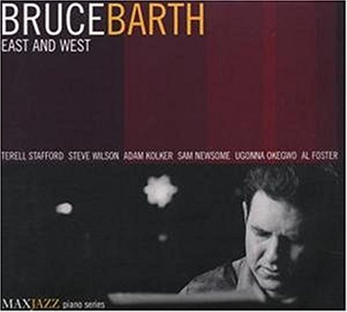 Bruce Barth: East and West